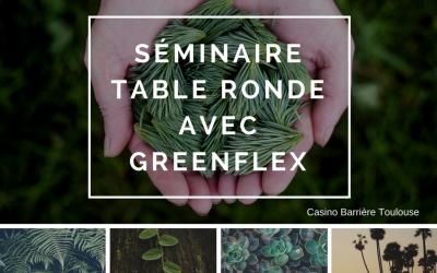 Séminaire : Table ronde avec GreenFlex
