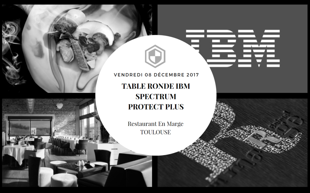 Table ronde IBM Spectrum Protect Plus