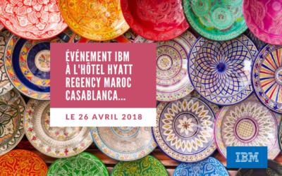 Evénement IBM Maroc Casablanca